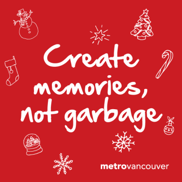 Create memories, not garbage