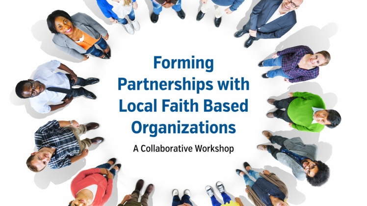 Promotional image for Forming Partnerships with Local Faith Based Organizations Collaborative Workshop