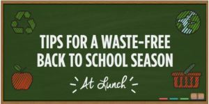 Poster regarding tips for a waste-free school season